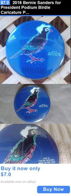 Bernie Sanders: 2016 Bernie Sanders For President Podium Birdie Caricature Pin New BUY IT NOW ONLY: $7.0