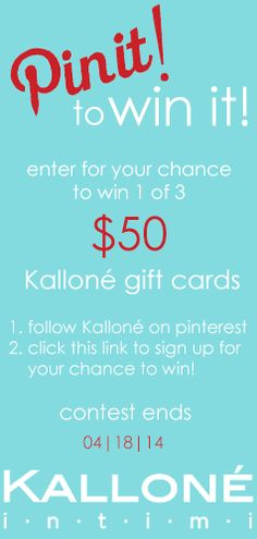 PIN IT TO WIN IT! You could win 1 of 3 $50 Kalloné gift cards to use in-store or online. Follow the rules to enter!