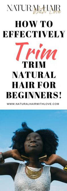 How To Effectively Trim Natural Hair For Beginners #naturalhair  Natural Hair Style | Natural Hair | Natural Hair Care | Natural Hair Tips | Natural Hair Protective Styles | Styling Natural Hair | Natural Curly Hair | Low Porosity Natural Hair | Natural Hair | Natural Hair Care | Natural Hair Products | Healthy Hair | Moisturized Hair | Pretty Natural Hair | Hair Natural | Natural Hair Ideas | How To Moisturize Natural Hair | Just Natural Hair Best Natural Hair Products, Natural Hair Care Tips, Long Natural Hair, Natural Hair Growth, Natural Hair Styles, Trim Your Own Hair, Types Of Curls, Natural Hair Inspiration, Hair Journey