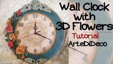 DIY: Ρολόι με 3d χειροποίητα λουλούδια! ArteDiDeco [CC] Handmade Flowers, Decoupage, Diy Clock, Youtube, Crafts, Store, Projects, Ideas, Made By Hands