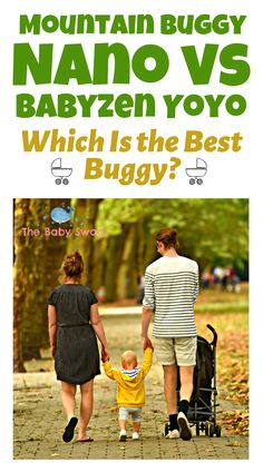 Mountain Buggy Nano vs Babyzen Yoyo - Which Is the Best Buggy? - The Baby Swag Mom Hacks, Baby Hacks, Newborn Baby Tips, Mountain Buggy, Umbrella Stroller, Learning Methods, Baby Swag, Healthy Lifestyle Changes, Strollers