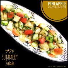 Cucumber and Pineapple Kachumber Indian Food Recipes, Vegetarian Recipes, Ethnic Recipes, Indian Salads, Recipe Community, Cucumber, Potato Salad, Soups, Pineapple