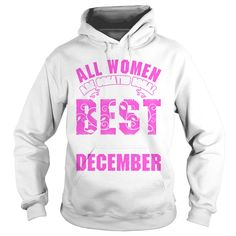 All Women Are Created Equal But The Best Are Born  T-Shirt #gift #ideas #Popular #Everything #Videos #Shop #Animals #pets #Architecture #Art #Cars #motorcycles #Celebrities #DIY #crafts #Design #Education #Entertainment #Food #drink #Gardening #Geek #Hair #beauty #Health #fitness #History #Holidays #events #Home decor #Humor #Illustrations #posters #Kids #parenting #Men #Outdoors #Photography #Products #Quotes #Science #nature #Sports #Tattoos #Technology #Travel #Weddings #Women
