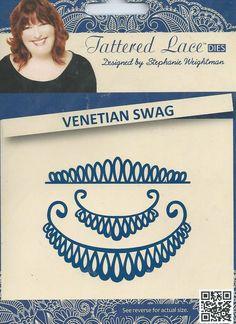 "TATTERED LACE DIES "" VENETIAN SWAG "" BRAND NEW FREE POST in Crafts, Cardmaking & Scrapbooking, Die-Cutters   eBay"