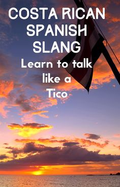 Learn how to talk like a Costa Rican with these sayings. Costa Ricans Spanish is full of slang and fun sayings and you can impress the locals if you learn these