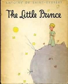 By Antoine de Saint - Exupery, 1943. Sweet story of life's greatest themes. Voted best book of the 20th century in France and one of the best selling books ever published.