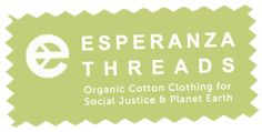Experanza Threads. Organic Cotton Clothing.  Fair Trade, Eco-Friendly, Vegan