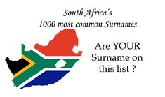 South-Africa's 1000 Most common Surnames Most Common, Surnames, Genealogy, South Africa, Popular, History, Most Popular, Popular Pins, History Books