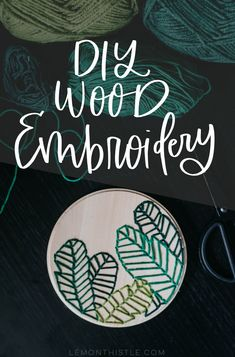 Today I'm sharing a simple DIY to embroider on wood using just a wood round, drill, needle and yarn. The modern botanical embroidery hoop design is the perfect touch of decor for a small space. Diy Valentine's Pillows, Do It Yourself Organization, Diy Blanket Ladder, Wood Rounds, Do It Yourself Home, Home Made Soap, Valentines Diy, Yarn Colors, Dollar Stores