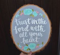 Hand lettered wood slice