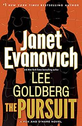 The Pursuit by Janet Evanovich and Lee Goldberg / Reliably lightweight and improbable, fast moving and sort of fun to read