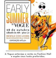 Fashionistas no Rio de Janeiro save the date: no próximo sábado (28.10) o @fashionmallrio será palco do Early Summer by Vogue evento que vai antecipar as principais tendências e looks do verão. A partir das 16h o Vogue team estará no shopping para um dia de muita moda com direito a desfile comentado e tour nas lojas. Saiba mais detalhes já em vogue.globo.com e programe-se! #earlysummerbyvogue #fashionmall #earlysummerfashionmall via VOGUE BRASIL MAGAZINE OFFICIAL INSTAGRAM - Fashion…