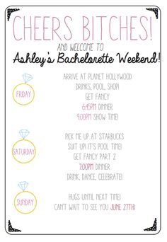 Cheers bitches! Use this custom, printable bachelorette party agenda to keep your bridesmaids on schedule during your bachelorette night or weekend!