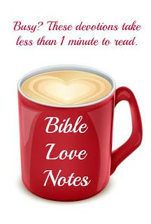 """Looking for a way to start the day with """"an espresso shot of Scripture in your morning latte""""? The non-profit site Bible Love Ntoes offers free subscriptions to a 1-minute devotion each weekday."""