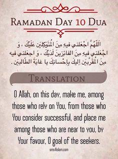 Ramadan A Muslimah's Musing's: Fun day) Ramadan Calendar dua day 10 Dua Dua For Ramadan, Ramadan Prayer, Ramadan Tips, Mubarak Ramadan, Islam Ramadan, Ramadan 2016, Islamic Teachings, Islamic Dua, Islamic Quotes