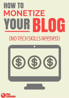 How to Monetize Your Blog Today – No Tech Skills Required. Learn how you can easily start selling on your website today. #blogging #bloggingtips