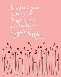 If I had a Flower Quote