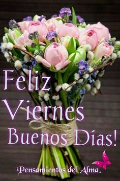 Good Morning Messages, Morning Quotes, Its Friday Quotes, Spanish Quotes, Diy And Crafts, Floral Wreath, Mornings, Cards, Inspiration