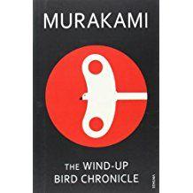 The Wind Up Bird Chronicles by Haruki Murakami