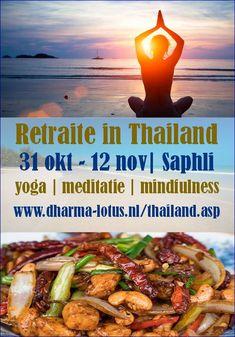 Retraite in Thailand van 31 oktober t/m 12 november. Meditatie   yoga   mindfulness  Verzorgd door Dharma-Lotus