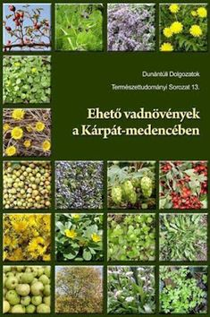 Ehető vadnövények a Kárpát-medencében Janus Pannonius Múzeum Raw Food Recipes, Sprouts, Health Fitness, Outdoor Structures, Vegetables, Janus, Retro, Diy, Do It Yourself