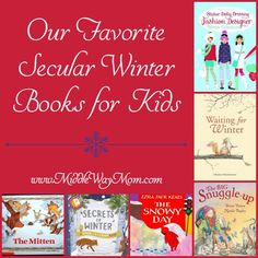 Our Favorite Secular Winter Books for Kids