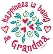 Happiness is being a Grandma! One of the highest honors, thankful to God everyday!