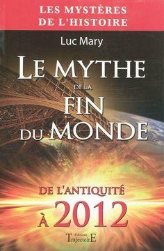*Le mythe de la fin du monde, Muc Mary. Cliquez sur l'image pour écouter l'émission.