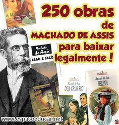 250 Obras de Machado de Assis para baixar grátis legalmente! Obra completa de Machado de Assis para baixar! - ESPAÇO EDUCAR