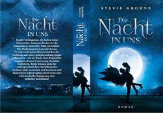 Die Nacht in uns - Sylvie Grohne #vampire #vampireromance #darkvampireromance #angels #vampires #love #book #read #paranormalromance