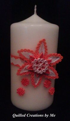 Candle made by Quilled Creations by Me