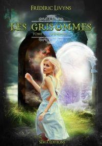 Le temps presse: [ Les Grisommes, tome 1 : Avènement de Frédéric Li...