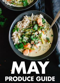 Learn what to do with May fruits and vegetables! Find recipes, preparation tips and more. cookieandkate.com
