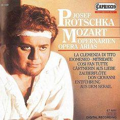 MOZART, W.A.: Opera Arias-Josef Protschka-Capriccio