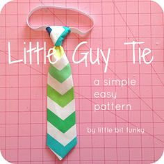 20 Minute Crafter {How to Make a Little Boy Tie} + {Simple, Easy & Quick Tie Free Pattern}! Little Bit Funky: 20 Minute Crafter {How to Make a Little Boy Tie} + {Simple, Easy & Quick Tie Free Pattern}! Sewing Hacks, Sewing Tutorials, Sewing Crafts, Sewing Projects, Sewing Patterns, Sewing Ideas, Sewing For Kids, Baby Sewing, Free Sewing