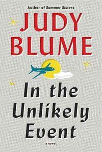 In the Unlikely Event - book for Adults by Judy Blume