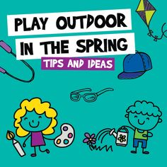 Learn how to dress for outdoor spring play and get inspiration for fun outdoor spring activities