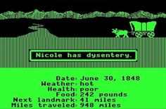 80s Kids: Always picking the banker and then having your family die on The Oregon Trail . (this was me! haha)