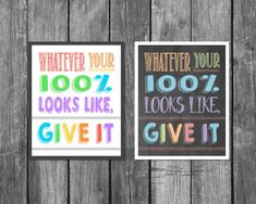 Whatever your 100% looks like, give it!  This is a great sign for your classroom…