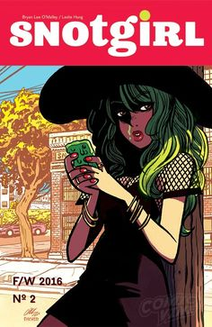 Exclusive Cover Reveal: SNOTGIRL #2 Cover B - Comic Vine