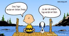 Jeder von uns wird im Leben mit dem Thema Tod konfrontiert. So auch Snoopy und sein Freund Charlie Brown. Doch Snoopy ist ein Hund und lebt im Hier und Jetzt und hat eine Erkenntnis, von der wir ebenfalls lernen können.