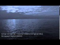 Omar El Gamal -  Doctor Misho (Original Mix)(Stripped Digital)