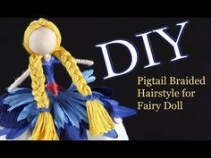 Braided Pigtail Hairstyle for Fairy Doll by Emilie In this tutorial I will teach you how to make a braided pigtail hairstyle for you fairy doll. Easy Step-by-step instructions to style your dolls hair. Pigtail Hairstyles, Pigtail Braids, Diy Braids, Bangs Hairstyle, Tiny Dolls, New Dolls, Sleeping Beauty Fairies, Fairy Hair, Yarn Dolls