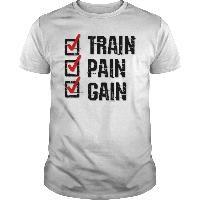# Train Pain Gain Train Pain Gain T shirts hoodies sweat shirts v necks tank tops and long sleeve shirts Cycling Lifting Running Cycling T Shirts, Running Shirts, Workout Shirts, Fitness Shirts, Cool Tees, Cool Shirts, Tee Shirts, Frog T Shirts, Dog Shirt