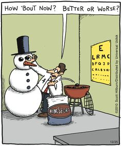 The Argyle Sweater ~ snowman eye test Snowman Jokes, Snowman Cartoon, Funny Snowman, Christmas Jokes, Christmas Cartoons, Christmas Stuff, Naughty Christmas, Christmas Cards, Merry Christmas