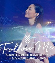 "Maaya Sakamoto,Sakamoto Maaya 20th anniversary Live ""FOLLOW ME"" at Saitama Super Arena,Blu-ray  listed at CDJapan! Get it delivered safely by SAL, EMS, FedEx and save with CDJapan Rewards!"