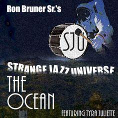 The Ocean (feat. Tyra Juliette), a song by Ron Bruner Sr., Rickz, Tyra Juliette on Spotify