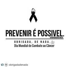 #Repost @obrigadadenada with @repostapp  Dia Mundial de Combate ao Câncer. Eu abraço essa causa!  #obrigadadenada #prevenção #diamundialdecombateaocancer #cancer #8deabril