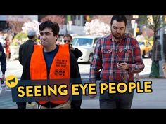Seeing Eye People: Improv Everywhere In this mission they pose as city workers who help people text and walk safely on the streets of New York.