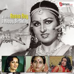 Pretty Bollywood face from yesteryear Reena Roy, has graced the screen in many films. Here's wishing her a very happy birthday.